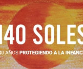 140 soles. 140 años protegiendo a la infancia